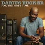 Darius Rucker 'For The First Time'