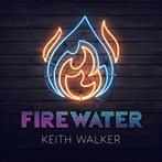 Keith Walker 'Firewater'
