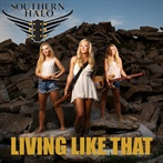 Southern Halo  'Living Like That'