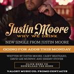 Justin Moore 'Why We Drink'