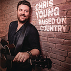 Chris Young 'Raised On Country'