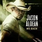 Jason Aldean 'We Back'